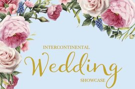 InterContinental Wedding Showcase October 2017